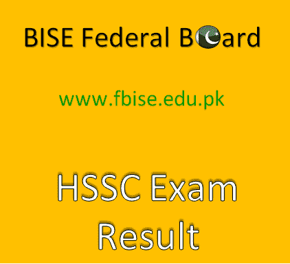 BISE Federal Board HSSC (Part 1 and Part 2) Result 2019