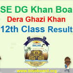 BISE DG Khan Board 12th Class Result 2018