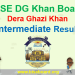 BISE DG Khan Intermediate Result 2018