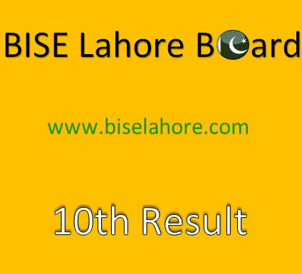 BISE Lahore 10th Result 2021