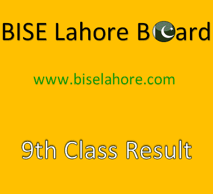 BISE Lahore 9th Result 2019: Lahore Board 9th Class Result 2019