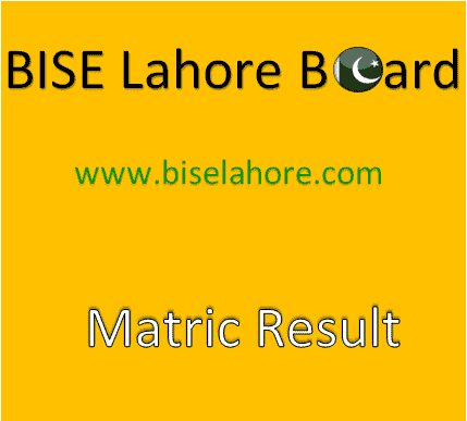 BISE Lahore Matric Result 2019 By School Code